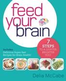 Delia McCabe: Feed Your Brain