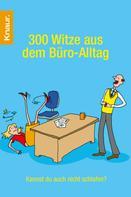 Dieter F. Wackel: 300 Witze aus dem Büro-Alltag ★★★