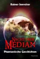 Rainer Innreiter: Nacht über Median ★★★