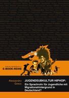 Allesandro Greco: Jugendsubkultur HipHop