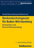 Heinz Strobl: Denkmalschutzgesetz für Baden-Württemberg