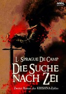 L. Sprague de Camp: DIE SUCHE NACH ZEI - Zweiter Roman des KRISHNA-Zyklus