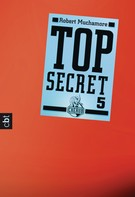 Robert Muchamore: Top Secret 5 - Die Sekte ★★★★★
