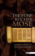 C. H. Mackintosh: Die fünf Bücher Mose