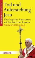 Thomas Söding: Tod und Auferstehung Jesu