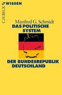 Manfred G. Schmidt: Das politische System der Bundesrepublik Deutschland