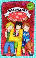Sissi Flegel: Schülerstreich und Lehrerschreck - Band 2: Wir sind die Klasse Vier ★★★★★