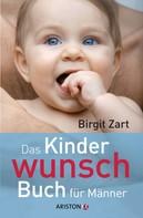 Birgit Zart: Das Kinderwunsch-Buch für Männer ★★★