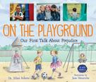 Dr. Jillian Roberts: On the Playground