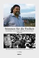 Rommel Roberts: Stimmen für die Freiheit