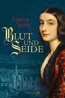 Marita Spang: Blut und Seide ★★★★★