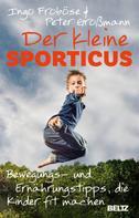 Ingo Froböse: Der kleine Sporticus ★★