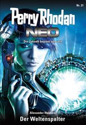 Perry Rhodan Neo 21: Der Weltenspalter - Staffel: Das galaktische Rätsel 5 von 8