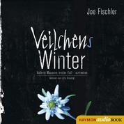 Veilchens Winter - Valerie Mausers erster Fall. Alpenkrimi
