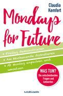 Prof. Dr. Claudia Kemfert: Mondays for Future ★★