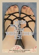 Kerstin F. Wolff: Mein Weg zum wirklichen Ich