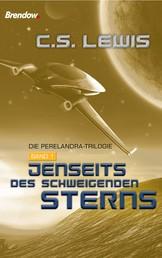 Jenseits des schweigenden Sterns - Die Perelandra-Trilogie, Band 1