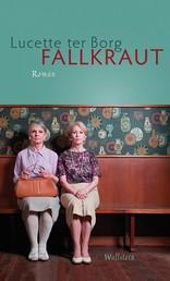 Fallkraut - Roman