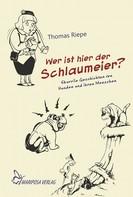 Thomas Riepe: Wer ist hier der Schlaumeier? ★★★★