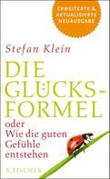 Stefan Klein: Die Glücksformel ★★★★