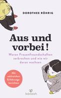 Dorothee Röhrig: Aus und vorbei ★★★★