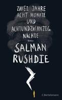 Salman Rushdie: Zwei Jahre, acht Monate und achtundzwanzig Nächte ★★
