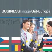 Business Knigge Ost-Europa - Express-Wissen: Polen, Ungarn, Tschechien, Slowakei, Bulgarien, Rumänien