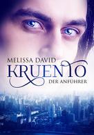 Melissa David: Kruento - Der Anführer ★★★★