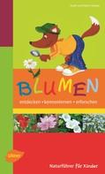 Frank Hecker: Naturführer für Kinder: Blumen ★★★★★