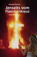 Hendrik Davids: Jenseits vom Flammenkreuz
