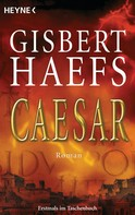 Gisbert Haefs: Caesar ★★★★