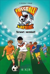 Fußball-Haie: Torwart vermisst!