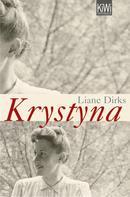 Liane Dirks: Krystyna ★★★★