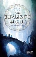 Maja Ilisch: Das gefälschte Siegel ★★★