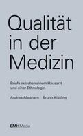Andrea Abraham: Qualität in der Medizin