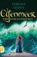 Sabrina Qunaj: Elfenmeer – Der Korallenfürst ★★★★