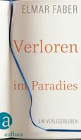 Elmar Faber: Verloren im Paradies ★★★★