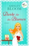 Ashley Bloom: Danke für die Blumen ★★★★