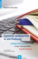 Martin Schuster: Optimal vorbereitet in die Prüfung