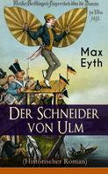 Max Eyth: Der Schneider von Ulm (Historischer Roman)