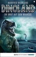 Manfred Weinland: Dino-Land - Folge 07 ★★★★