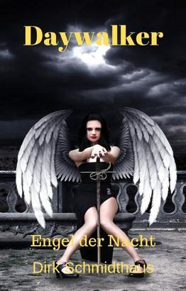 Daywalker: Engel der Nacht