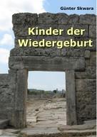 Günter Skwara: Kinder der Wiedergeburt ★★★