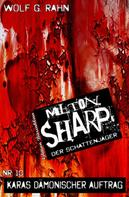 Wolf G. Rahn: Milton Sharp #10: Dämonenfalle in New York