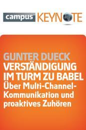 Verständigung im Turm zu Babel - Über Multi-Channel-Kommunikation und proaktives Zuhören