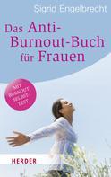 Sigrid Engelbrecht: Das Anti-Burnout-Buch für Frauen ★★★★
