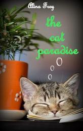 the cat paradise - Zusammen sind wir stark