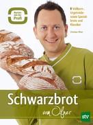 Christian Ofner: Schwarzbrot vom Ofner ★★★★