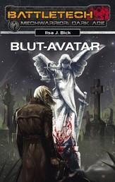 BattleTech - MechWarrior: Dark Age 19 - Blut-Avatar