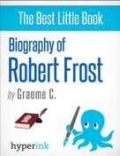 Greame C.: Robert Frost: A Biography